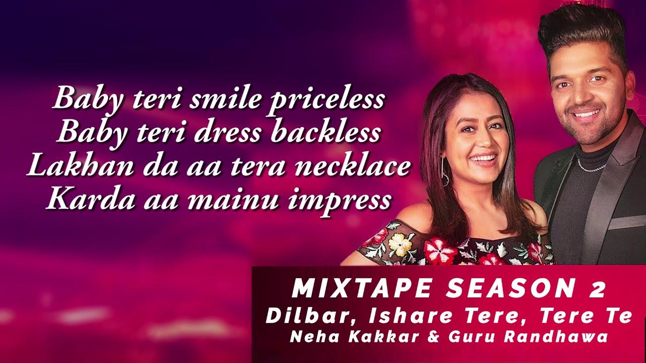 Download Dilbar/Ishare Tere/Tere Te | Neha Kakkar Guru Randhawa | T-SERIES MIXTAPE SEASON 2 | Ep 2 Bhushan K