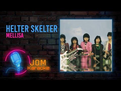 Helter Skelter - Mellisa