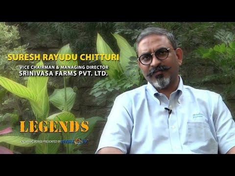 Legends Exclusive Stories | Suresh Rayudu Chitturi | Srinivasa Farms