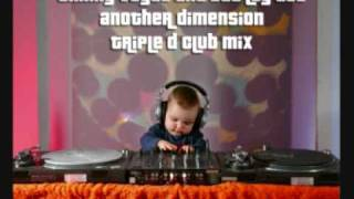 Timmy Vegas And Bad Lay Dee - Another Dimension (Tripple D Club Mix)