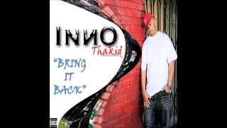 INNO THAKID - Bring It Back