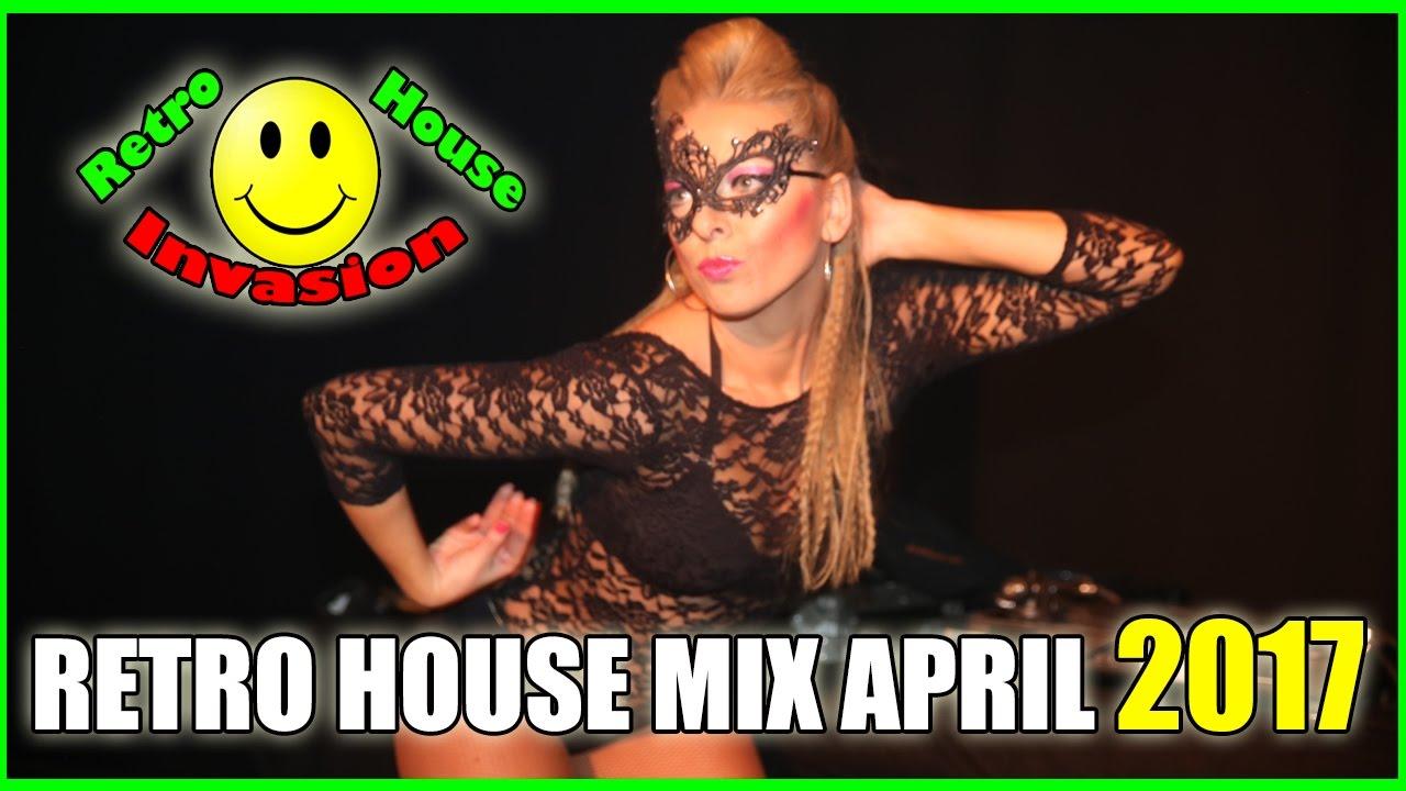 Retro house mix april 2017