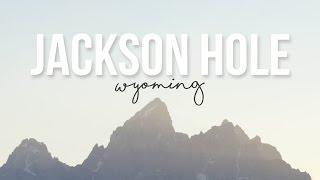 Exploring jackson hole, wyoming - a drivin' & vibin' travel vlog