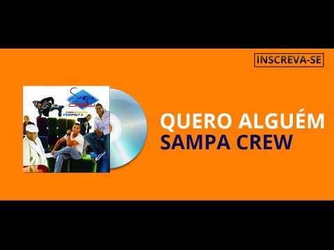 Quero Alguém - Sampa Crew - LETRAS MUS BR