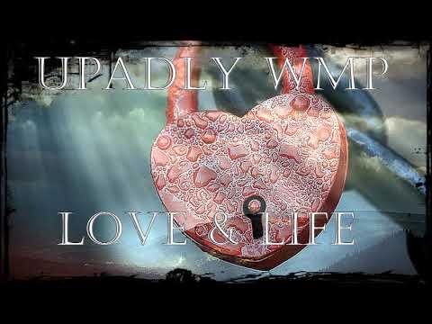 Upadły WMP -  Love & Life