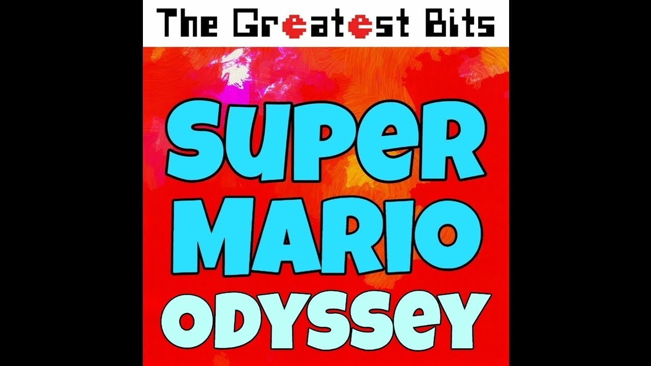 Break Free Lead The Way From Super Mario Odyssey Youtube