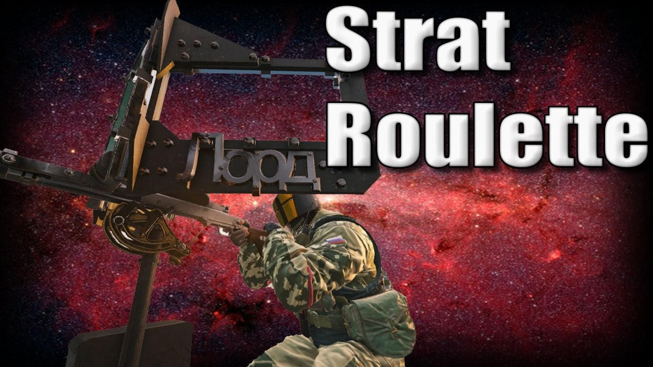Strat roulette rainbow six siege