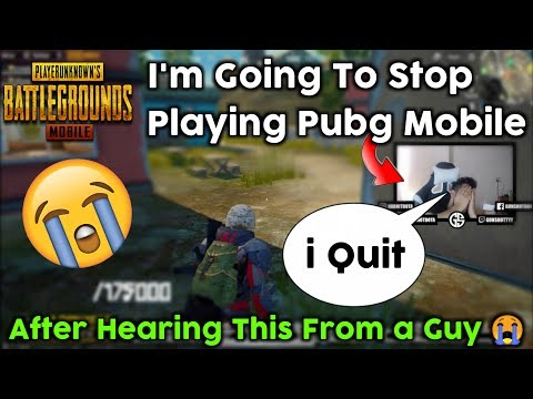 i Quit - I'm Going To Stop Playing Pubg Mobile After Hearing This From a Bangladeshi Guy