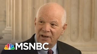 Senator Ben Cardin On Russian Hacking, Congress Paying For Mexico Border Wall | MSNBC