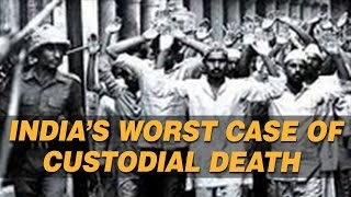 India's Worst Pending Case of Custodial Death