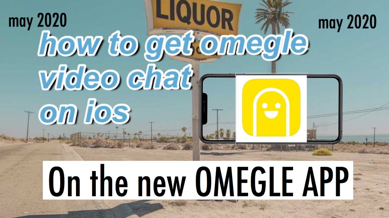 Video app omegle iphone chat How to