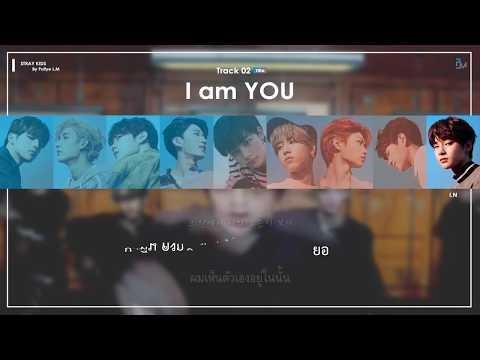 [Karaoke/Thaisub] Stray Kids - I Am YOU