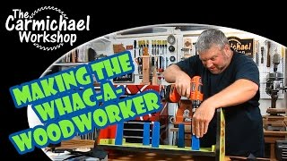 Making The Whac-a-woodworker Whirligig