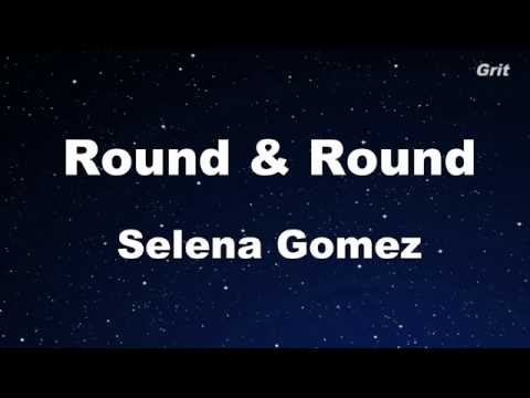 Round & Round - Selena Gomez & The Scene Karaoke 【With Guide Melody】 Instrumental