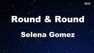Round & Round - Selena Gomez & The Scene Karaoke 【With Guide Melody】 Instrumental