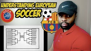 Understanding european soccer (football)  in four simple steps: a guide for americans | reaction!