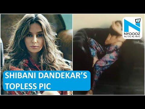 Shibani Dandekar's Hot Topless | Model Shibani Dandekar Shares TOPLESS Picture | NYOOOZ TV thumbnail