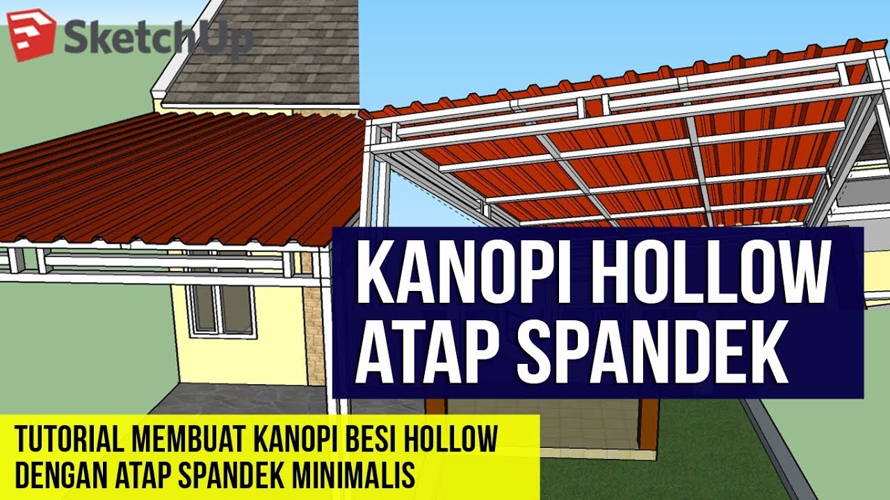 kanopi baja hollow membuat besi atap spandek di sketchup youtube