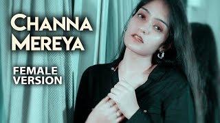 Channa Mereya Female Version | Prabhjee Kaur | Channa Mereya Cover | Arijit Singh Songs | Full HD