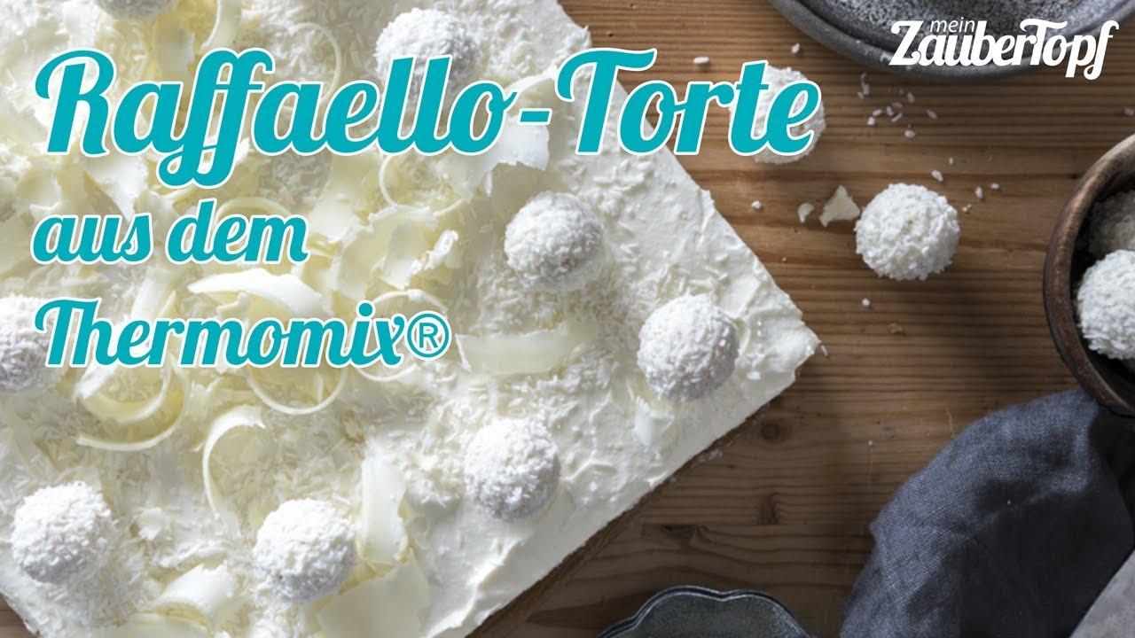 Schnelle Raffaello Torte Aus Dem Thermomix Tm5 Tm31 Youtube