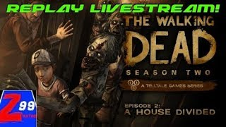 The walking dead - season 2 - replay livestream from 2016! - episodes 1, 2, & 3