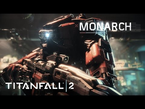 Titanfall 2 Official Titan Trailer: Meet Monarch