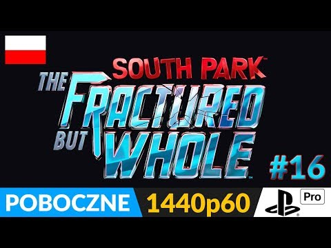 SOUTH PARK: The Fractured But Whole PL 👌 LIVE 👈 Pobocznie: w