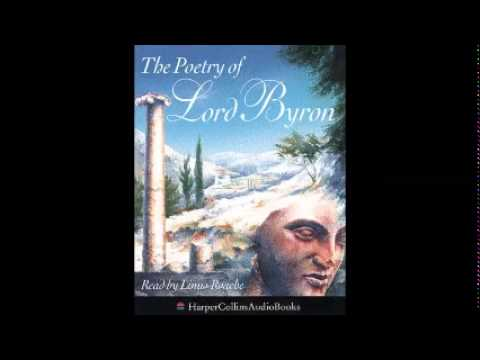 The Poetry of Lord Byron - Read by Linus Roache - Part 1