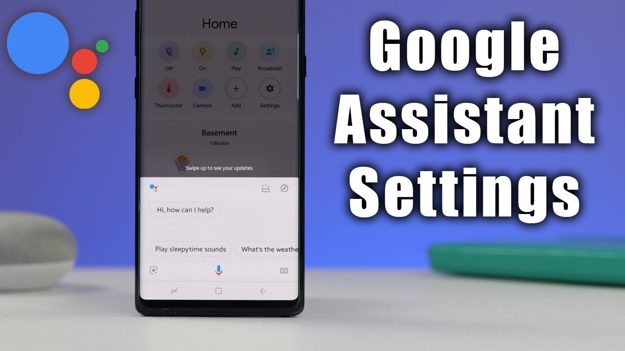 How to Adjust Your Google Assistant Settings
