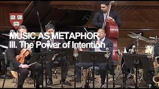 Wynton at Harvard, Chapter 3: The Power of Intention