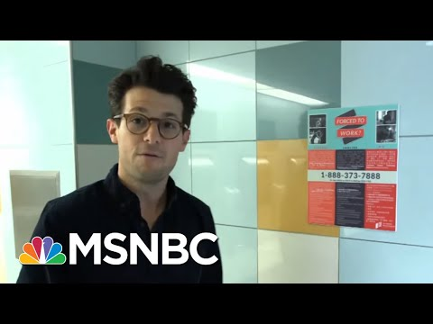 Victims Of Human Trafficking Are Performing Everyday Services | Velshi & Ruhle | MSNBC
