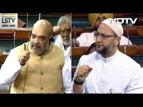 Amit Shah, Asaduddin Owaisi In Fierce Clash Over NIA Bill In Parliament