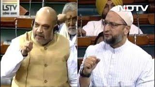 Amit Shah, Asaduddin Owaisi In Fierce Clash Over NIA Bill In Parliament