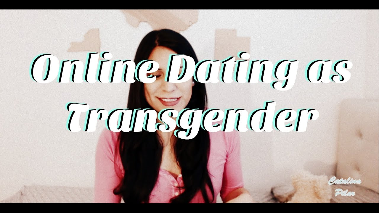 Online dating for transwomen