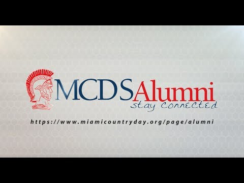 Miami Country Day School Alumni: Reflections and Advice to Seniors