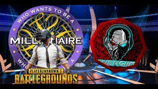 Who Wants to Be a Millionaire   PUBG Edition ft  Energiie