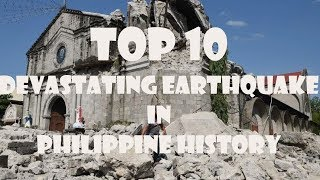Top10 Most Devastating Earthquake in Philippine History Magnitude Scale
