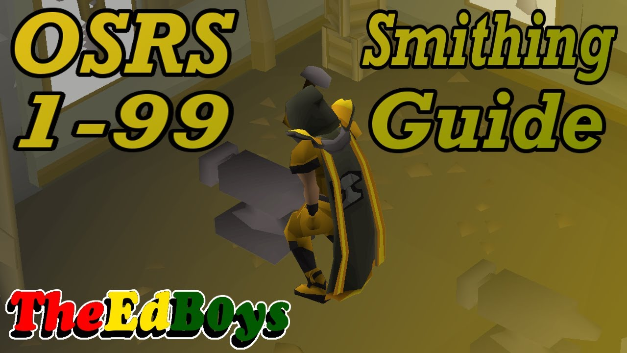 Osrs 1-99 smithing guide | updated old school runescape smithing.