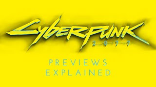 The truth about Cyberpunk 2077 previews.