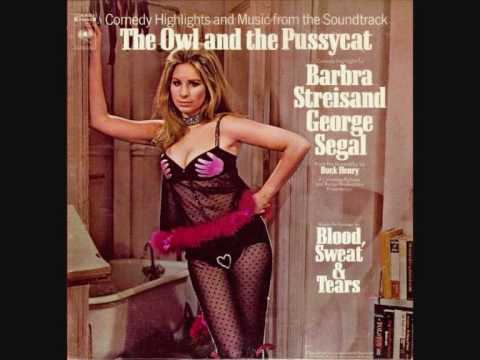 Blood Sweat & Tears-The Owl and the Pussycat (Love Theme).wmv