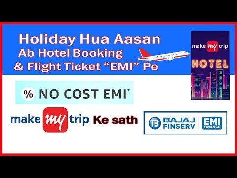 Flight Ticket and Hotel Booking on EMI