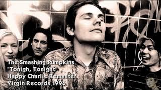 The Smashing Pumpkins - Tonight, Tonight (Remastered Audio) HQ