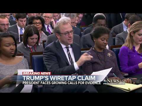President Trump faces mounting pressure to prove his unsubstantiated wiretap allegations