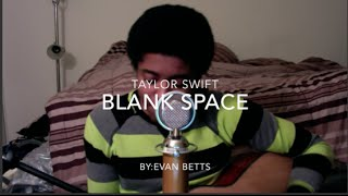 Taylor Swift- Blank Space (Cover)