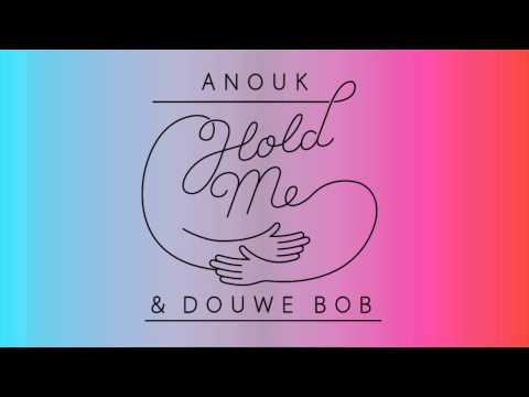 Anouk & Douwe Bob - Hold Me (audio only)