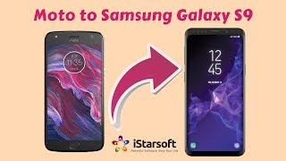Transfer, Copy or Move Contents from Moto to Samsung Galaxy S9
