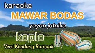 MAWAR BODAS - Karaoke Koplo \/\/ Versi Kendang Rampak