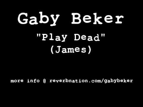 Play Dead (James) - Gaby Beker