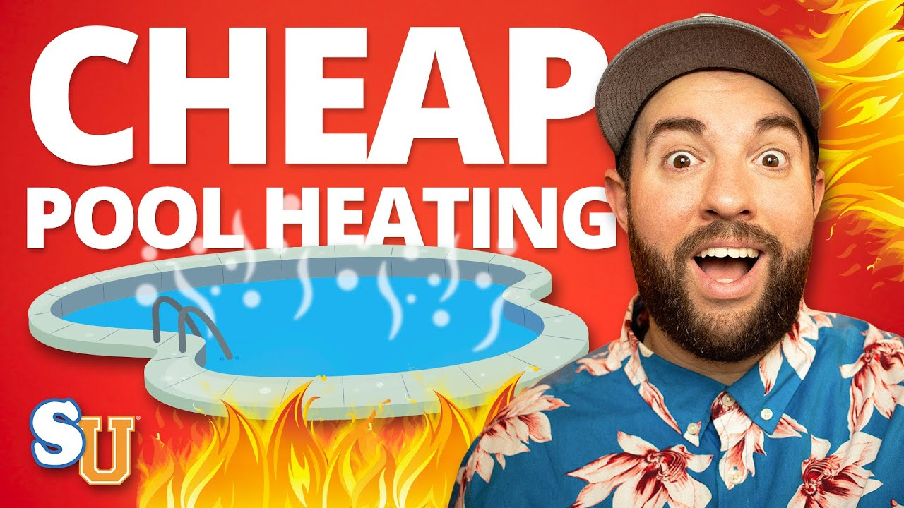 3 Cheap Ways to Heat Your Swimming Pool  YouTube