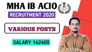 MHA IB Acio Recruitment 2020   Any Graduate   Various Posts   For Freshers   Salary 177400